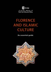 Florence and islamic culture : an essential guide -  - Firenze : All'insegna del giglio, 2019.