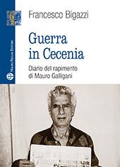 Guerra in Cecenia : diario del rapimento di Mauro Galligani