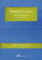 Repensar lo común - Artime Omil, Manuel, 1977-, editor - Madrid : Dykinson, 2019.