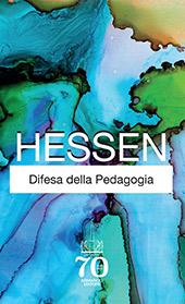 Difesa della pedagogia - Hessen, Sergio - Roma : Armando, 2019.