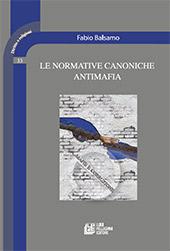 Le normative canoniche antimafia