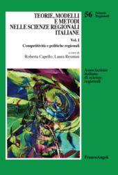 Teorie, modelli e metodi nelle scienze regionali italiane - Resmini, Laura - Milano : Franco Angeli, 2019.