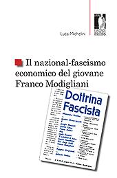 Il nazional-fascismo democratico del giovane Franco Modigliani