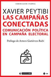 Las campañas conectadas : comunicación política en campaña electoral