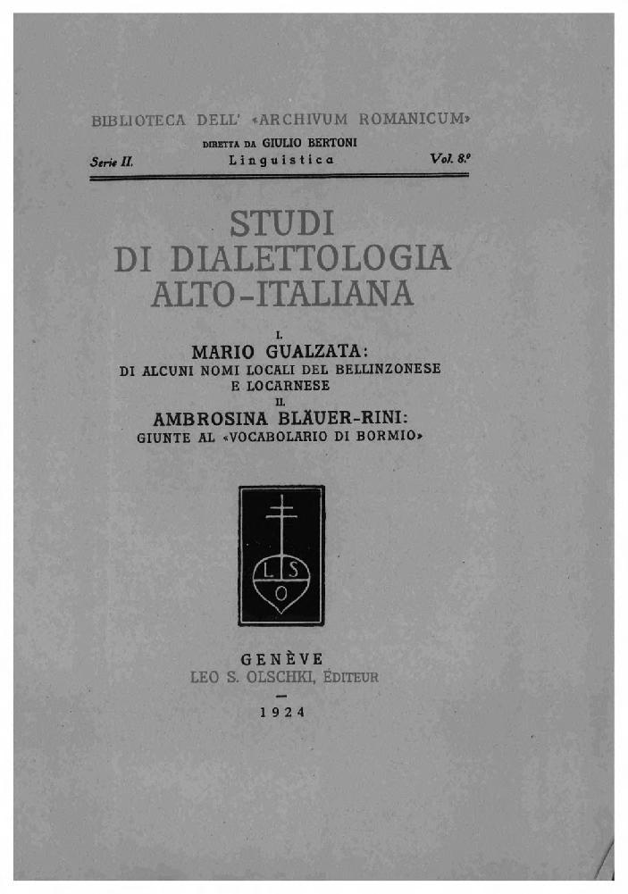 Studi di dialettologia alto-italiana -  - [Genève : L.S. Olschki, 1924.]