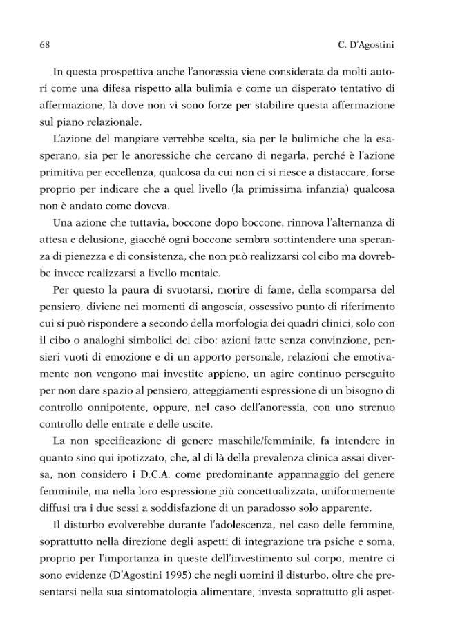 Disturbi del comportamento alimentare: dagli stili di vita alla patologia : atti del Convegno nazionale, 3 ottobre 1998, Firenze, Palazzo Vecchio - [D'Agostini, Corrado] - [Firenze : Firenze University Press, 2002.]
