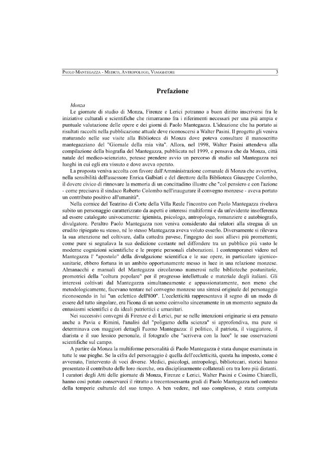 Paolo Mantegazza : medico, antropologo, viaggiatore : selezione di contributi dai Convegni di Monza, Firenze, Lerici - [Pasini, Walter, Chiarelli, Cosimo] - [Firenze : Firenze University Press, 2002.]