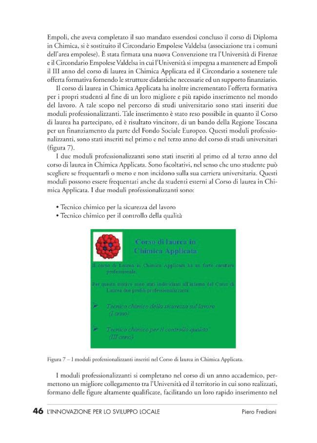 L'innovazione per lo sviluppo locale : l'università per il territorio : atti del convegno di studi, Empoli, 12 marzo 2004 - [Ciampolini, Alfiero] - [Firenze : Firenze University Press, 2005.]