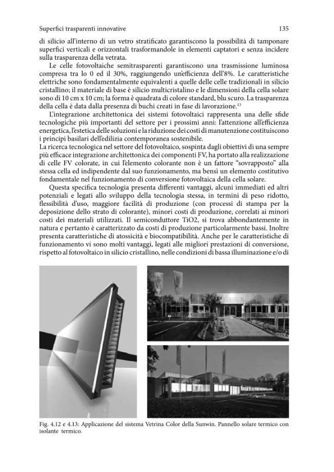 Smart skin envelope : integrazione architettonica di tecnologie dinamiche e innovative per il risparmio energetico - [Romano, Rosa] - [Firenze : Firenze University Press, 2011.]
