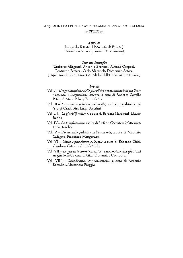 A 150 anni dall'unificazione amministrativa italiana : studi : vol. VIII : Cittadinanze amministrative - [Bartolini, Antonio, editor, Pioggia, Alessandra, editor] - [Firenze : Firenze University Press, 2016.]