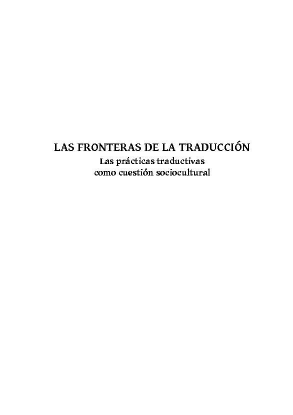 Las fronteras de la traducción : las prácticas traductivas como cuestión sociocultural - [Lampis, Mirko] - [Sevilla : Alfar, 2019.]