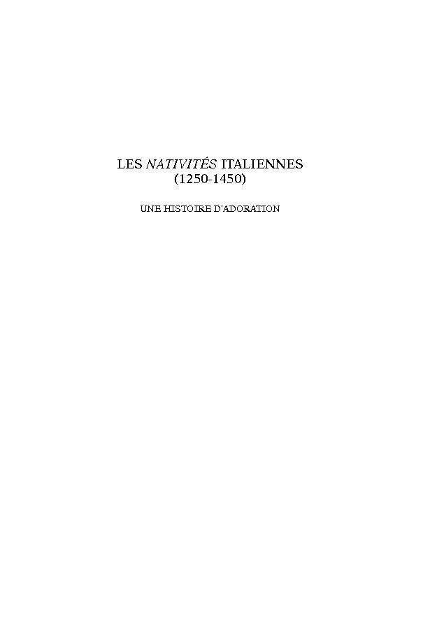 Les Nativités italiennes (1250-1450) : une histoire d'adoration - [Puma, Giulia, 1983-, author] -