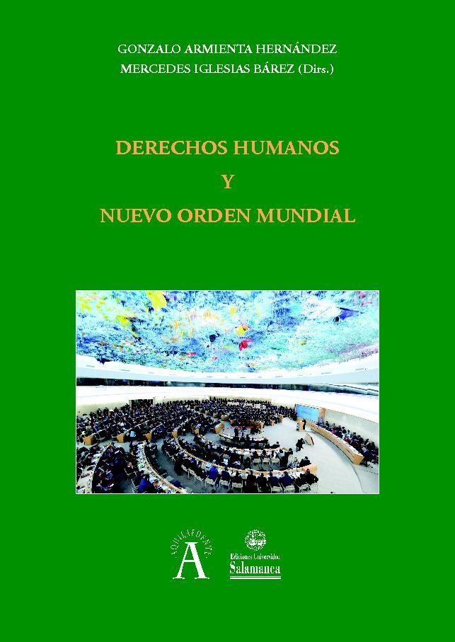 Derechos humanos y nuevo orden mundial -  - [Salamanca : Ediciones Universidad de Salamanca, 2019.]